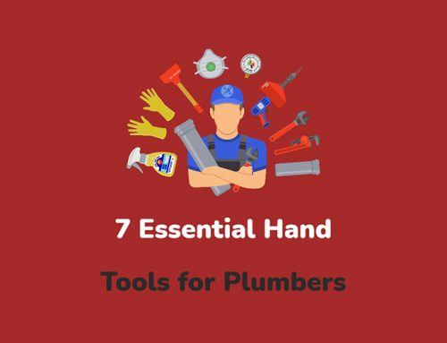 7 Essential Hand Tools for Plumbers